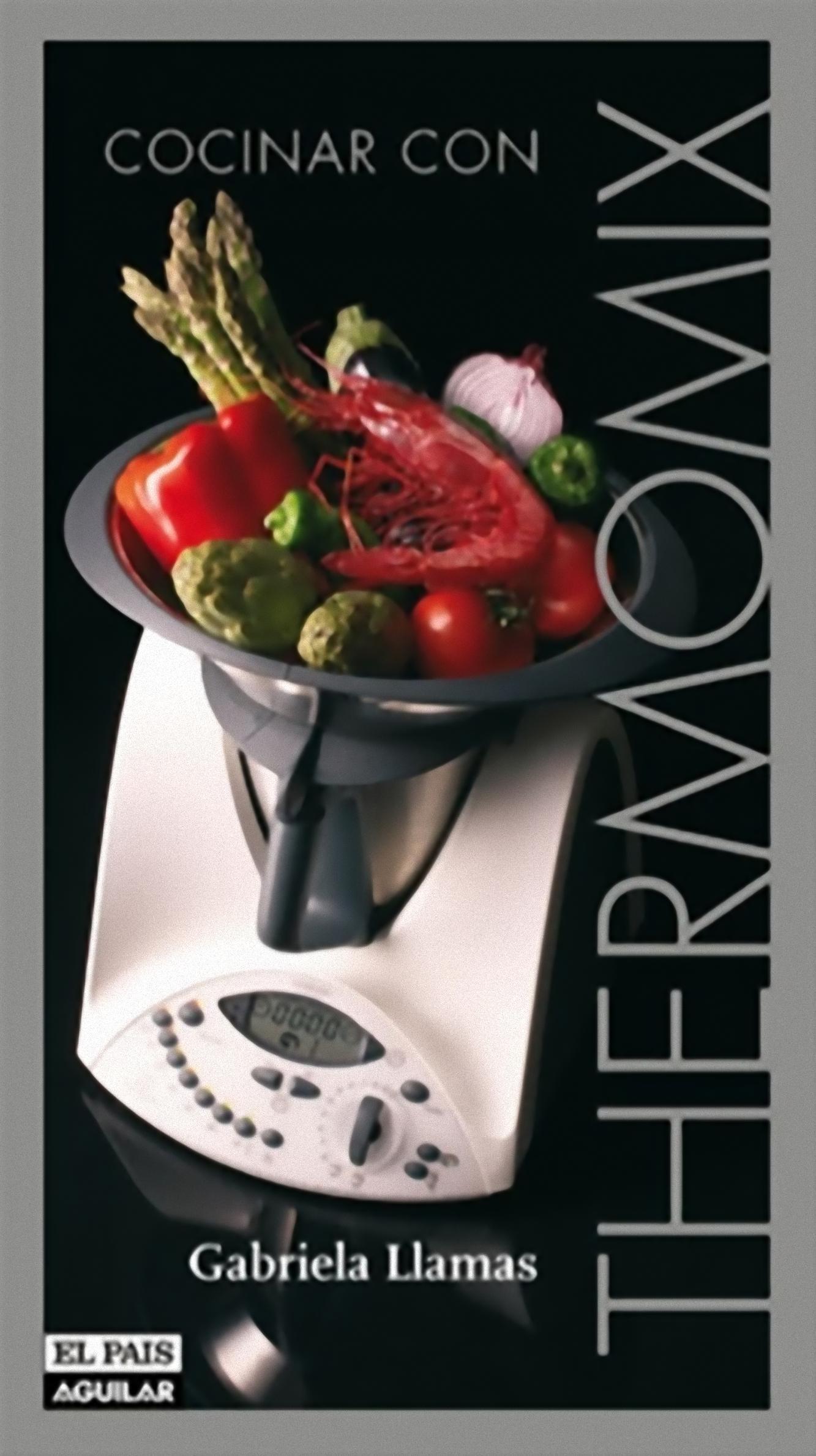 cocinar con thermomix el recetario definitivo