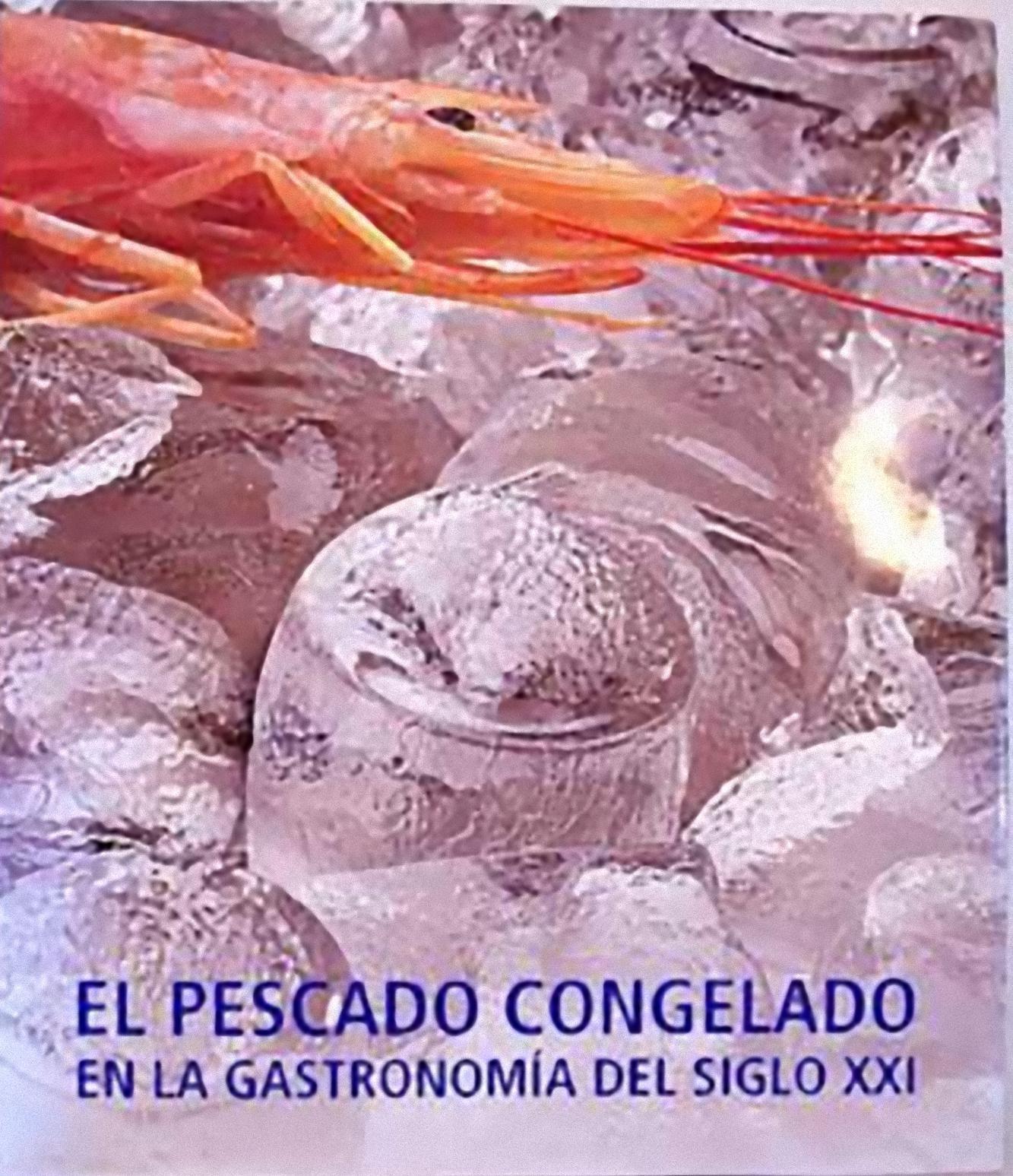 El pescado congelado en la gastronomía del siglo XXI