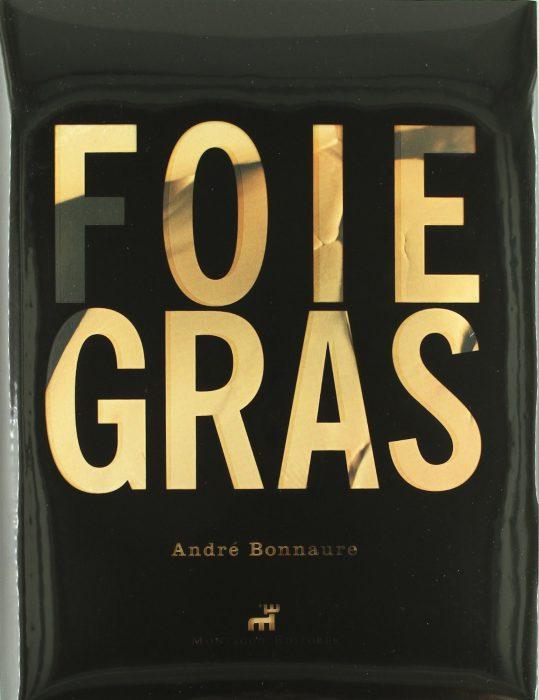 Foie gras, de Andre Bonnaure