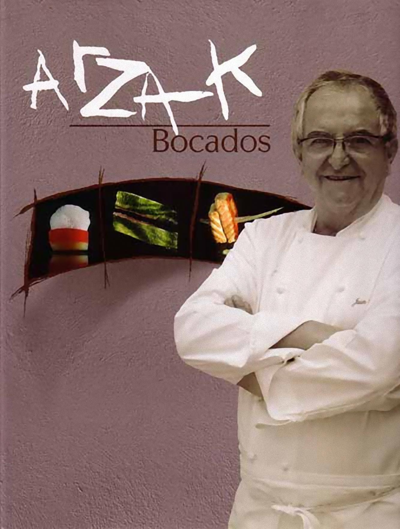 Bocados de Arzak: El libro sobre pinchos y tapas