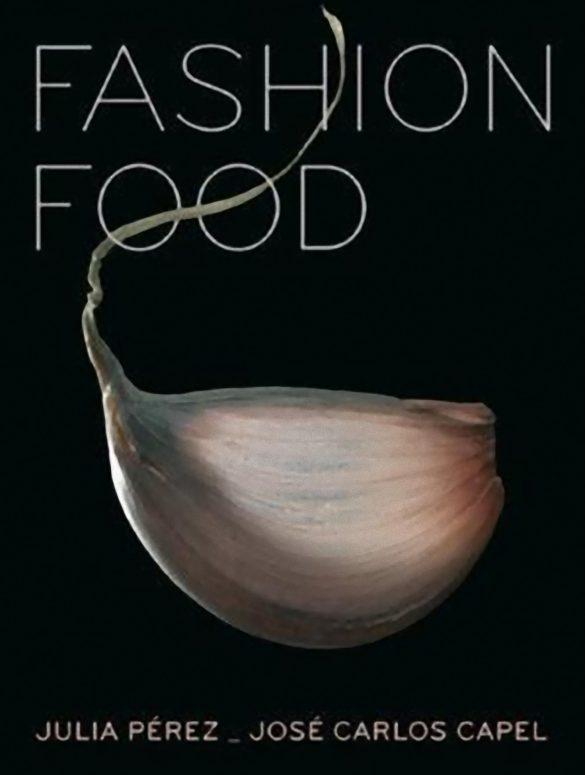 Portada del libro Fashion food, diccionario gastronómico del siglo XXI