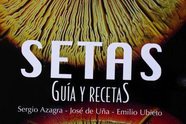 """""""Setas, Guía y Recetas"""""""
