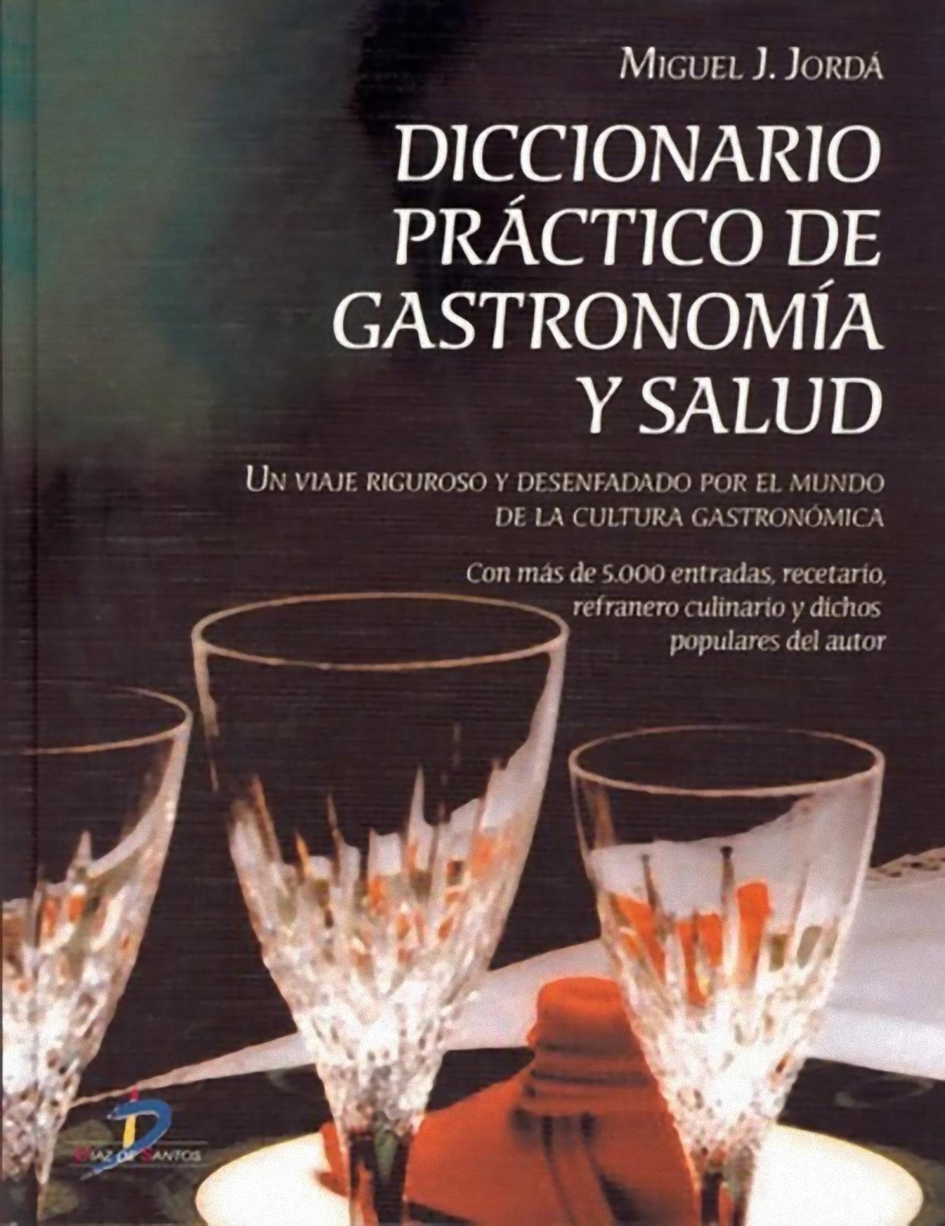 'Diccionario práctico de gastronomía y salud'