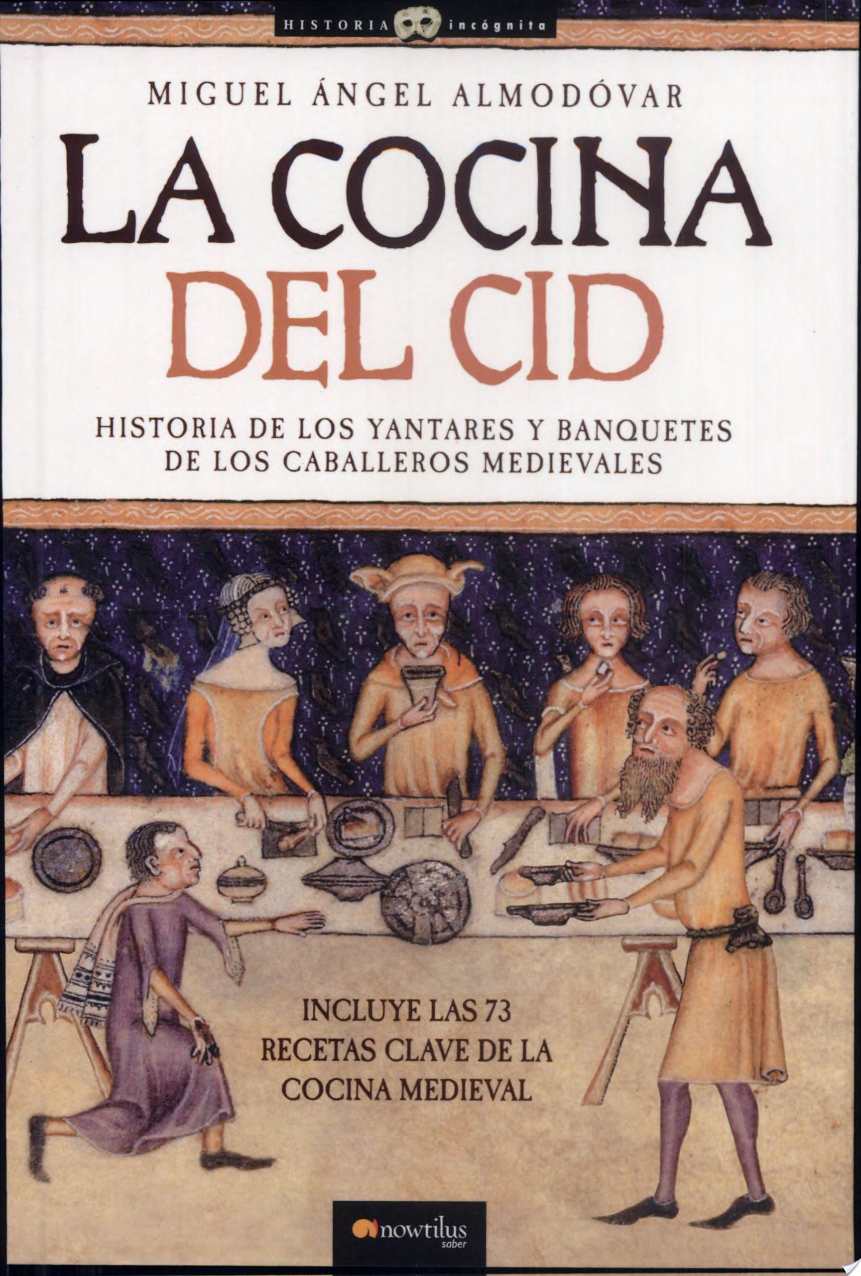 La Cocina del Cid, de Miguel Angel Almodovar