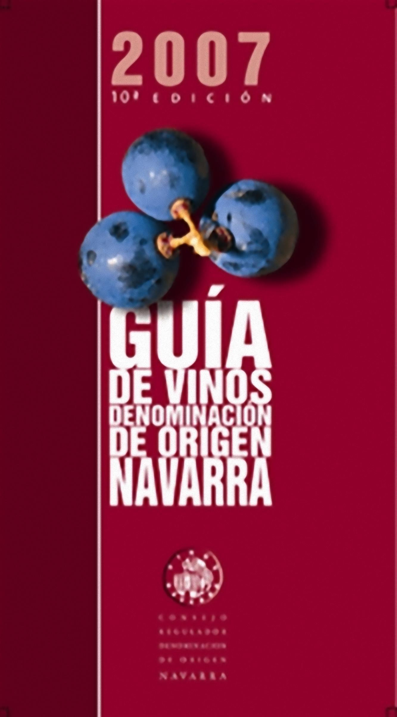 Guía de Vinos Denominación de Origen Navarra 2007
