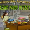 The Incredible Adventures of the Amazing Food Detective
