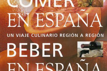 Comer en España, Beber en España, un viaje culinario región a región