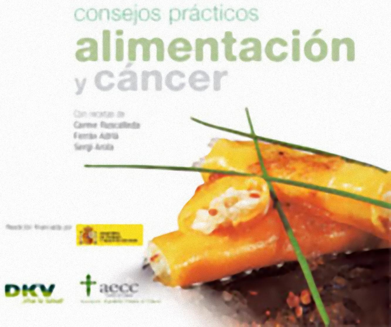 Alimentación y cáncer. Consejos prácticos