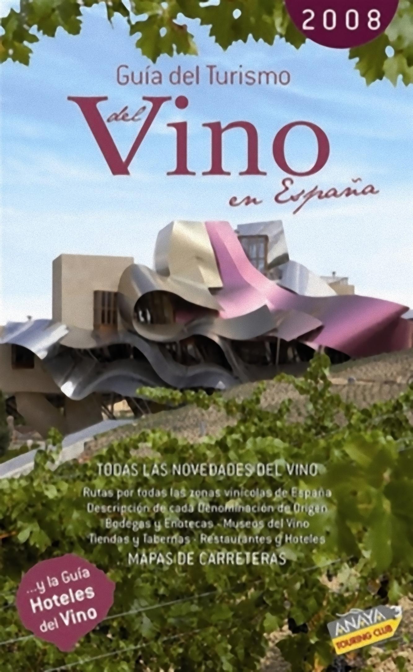 Guía del Turismo del Vino 2008