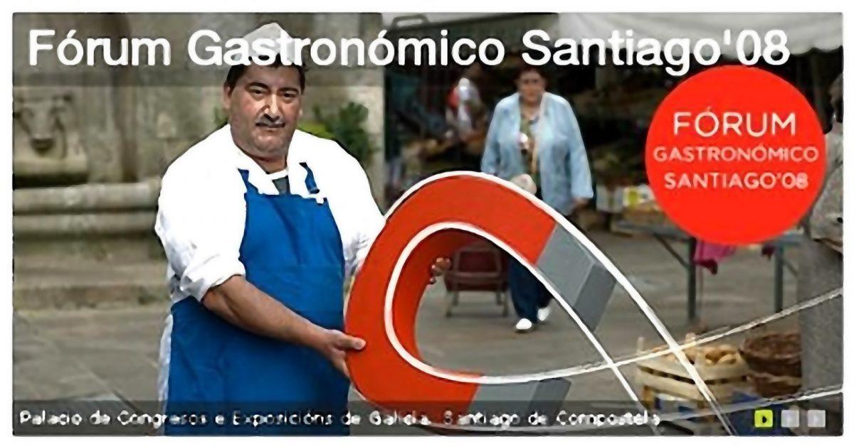 I Edición del Fórum Gastronómico de Santiago de Compostela