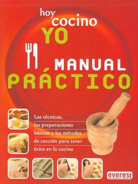 Hoy cocino yo, manual práctico