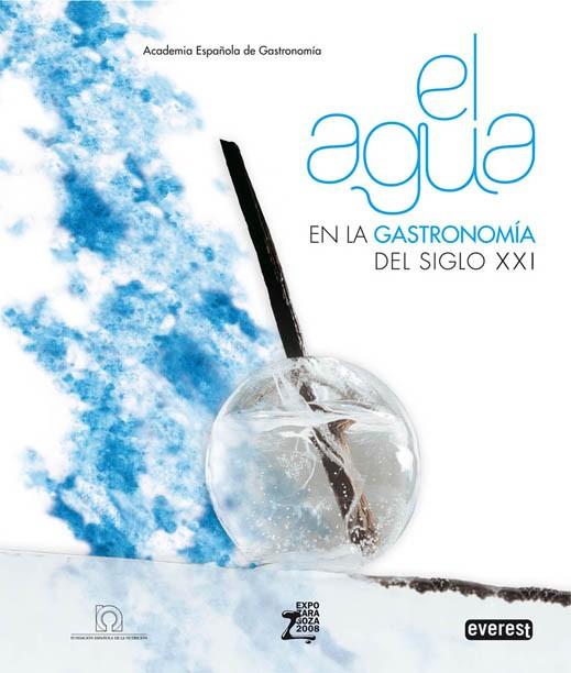 El agua en la gastronomía del siglo XXI