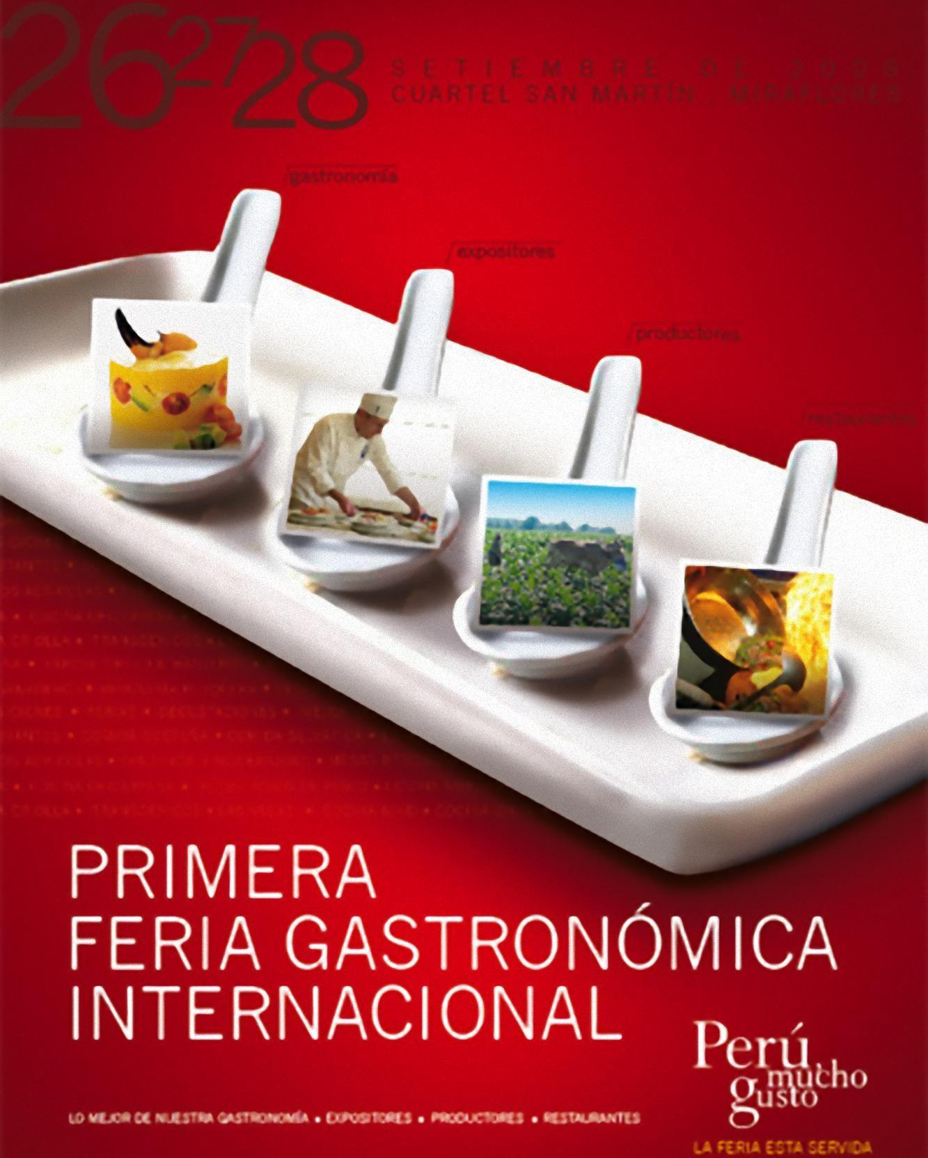 """I Feria Gastronómica Internacional de Lima """"Perú, Mucho Gusto"""""""