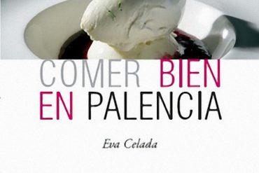 """""""Comer bien en Palencia"""""""