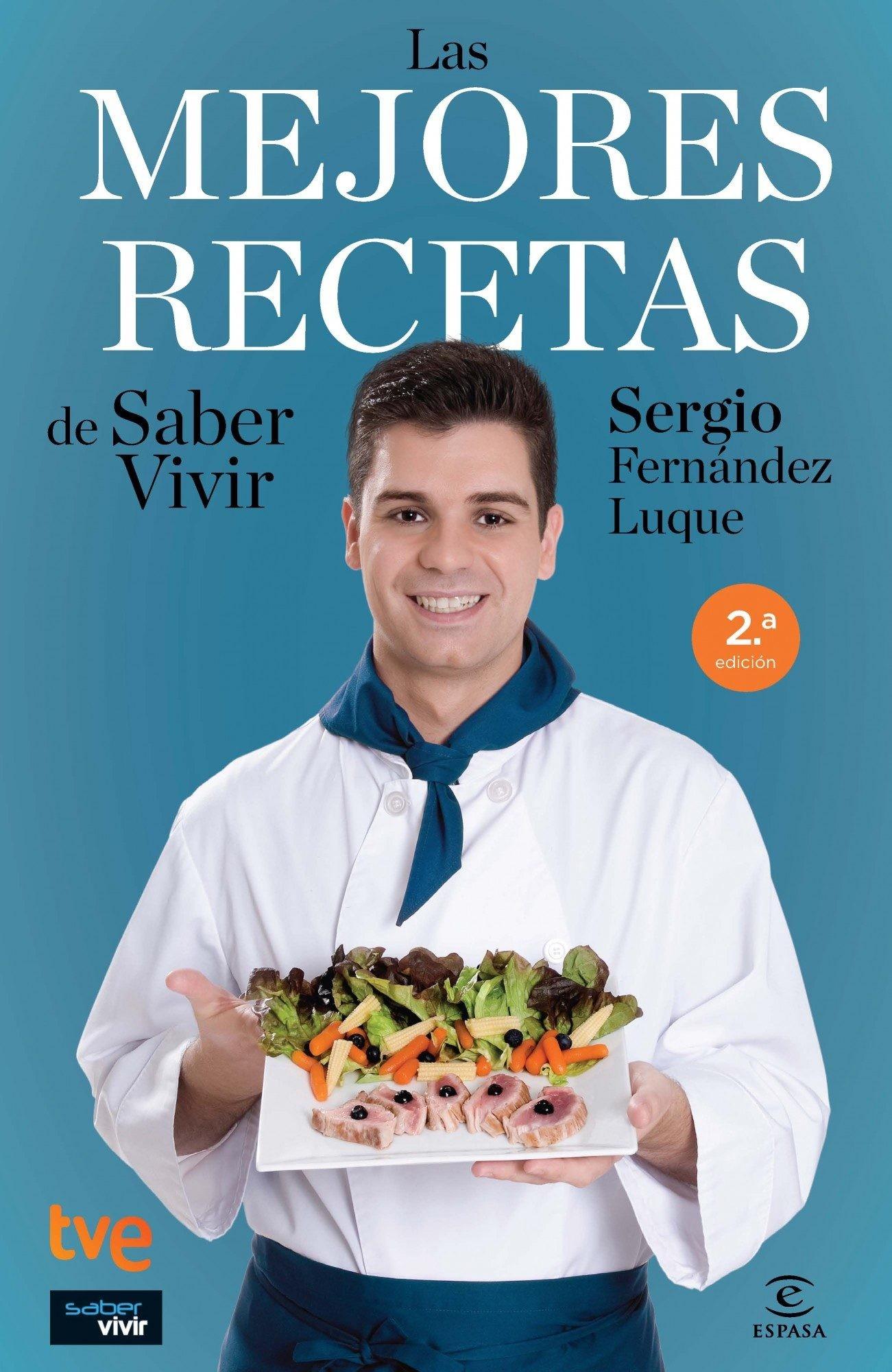 Cocina Con Sergio Recetas | Sergio Fernandez Y Sus 100 Recetas Mejor Elaboradas