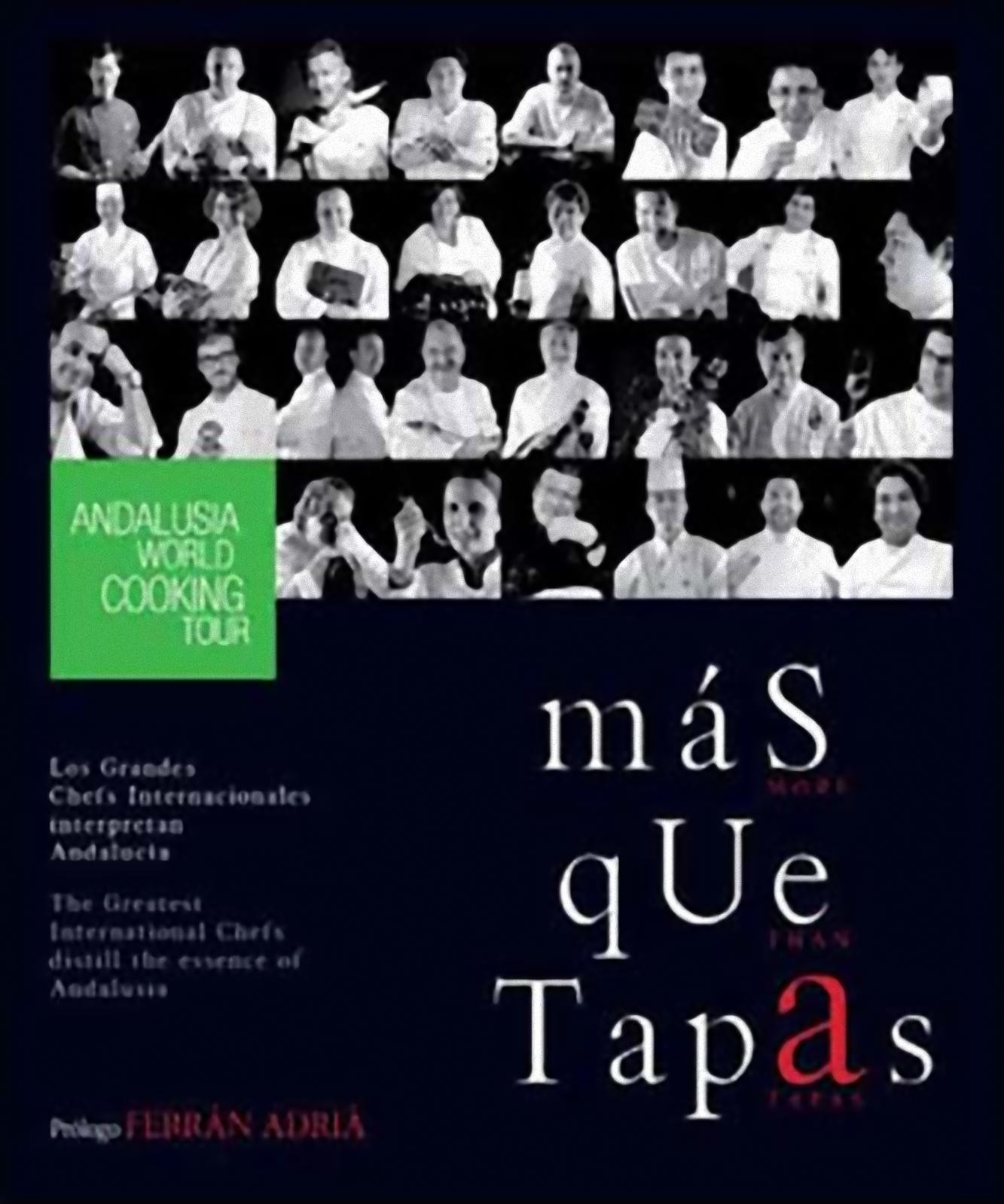 Más que tapas, los grandes chefs internacionales interpretan Andalucía