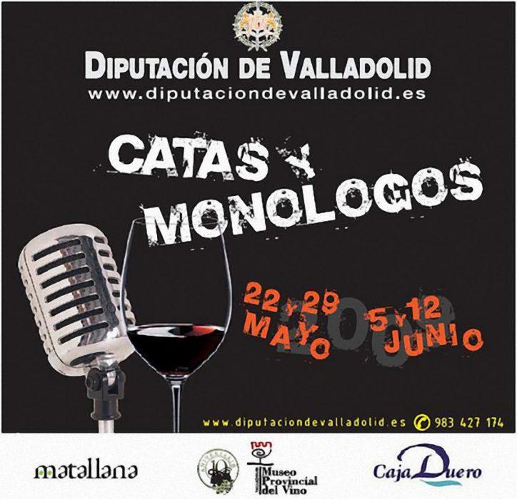 Catas y Monólogos en Valladolid (1)