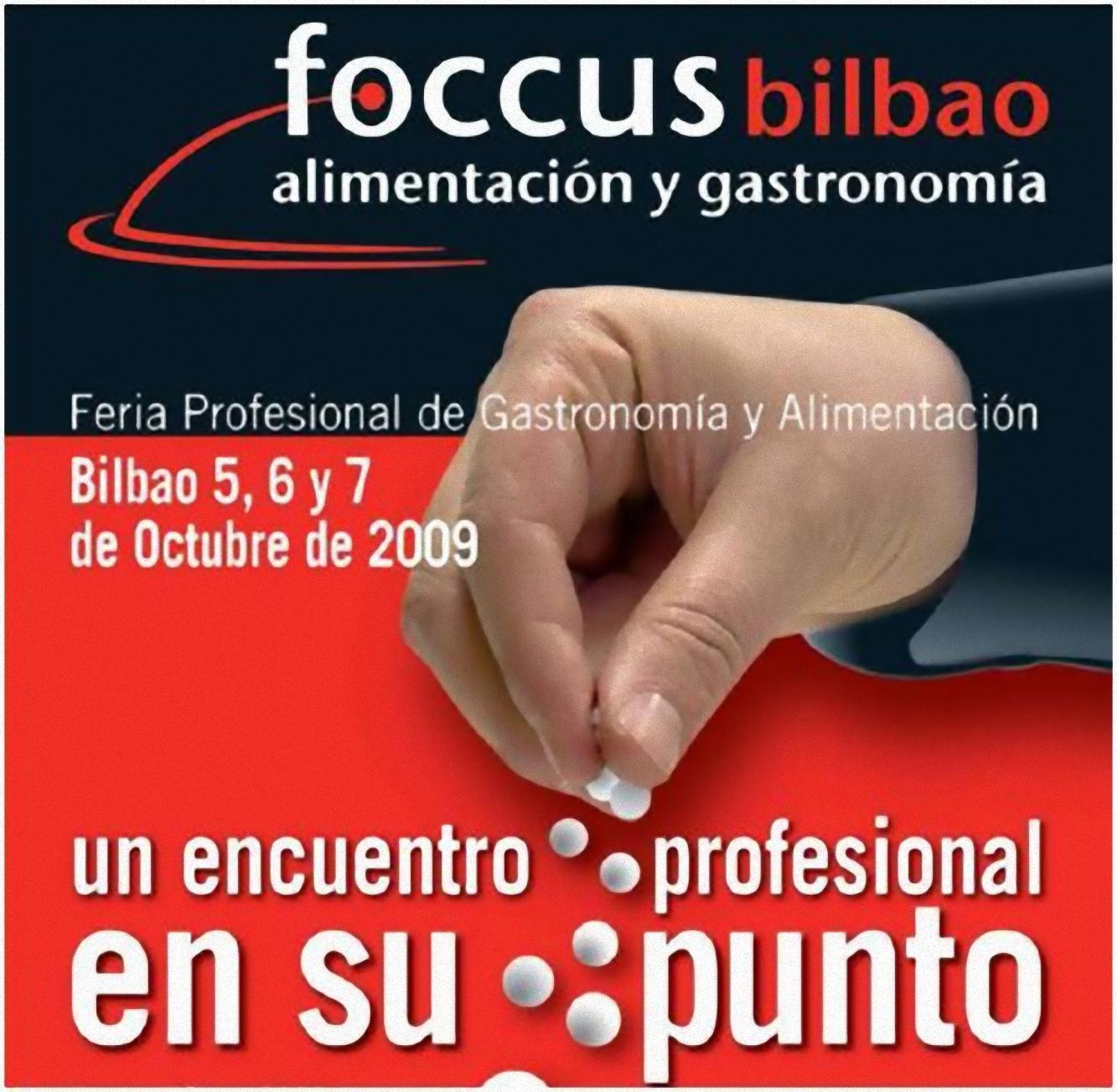 Foccus Bilbao 2009, feria de Gastronomía del País Vasco