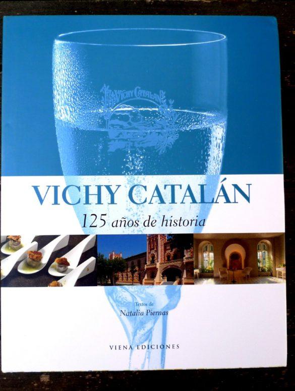 Vichy Catalan 125 años de historia