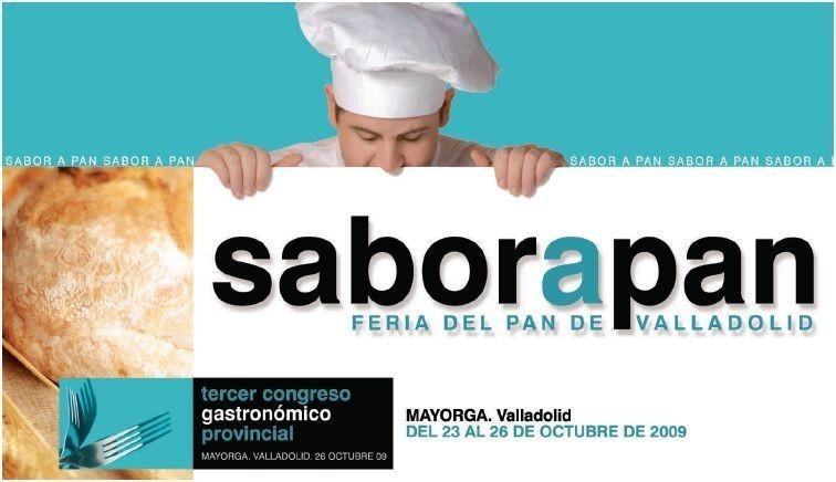 """Feria del Pan de Valladolid """"Sabor a pan"""""""