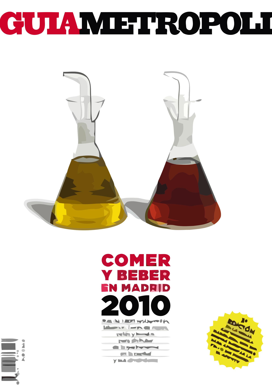 """Guía Metrópoli """"Comer y Beber en Madrid 2010"""""""