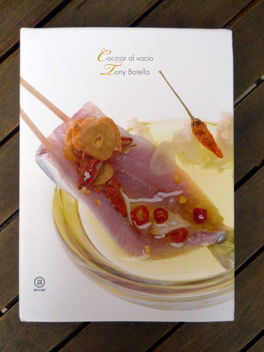 Cocinar al Vacío, un libro de Tony Botella (1)