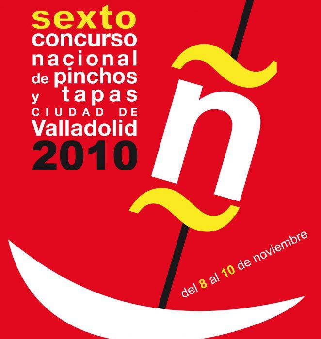 Concurso Nacional de Pinchos y Tapas Ciudad de Valladolid 2010