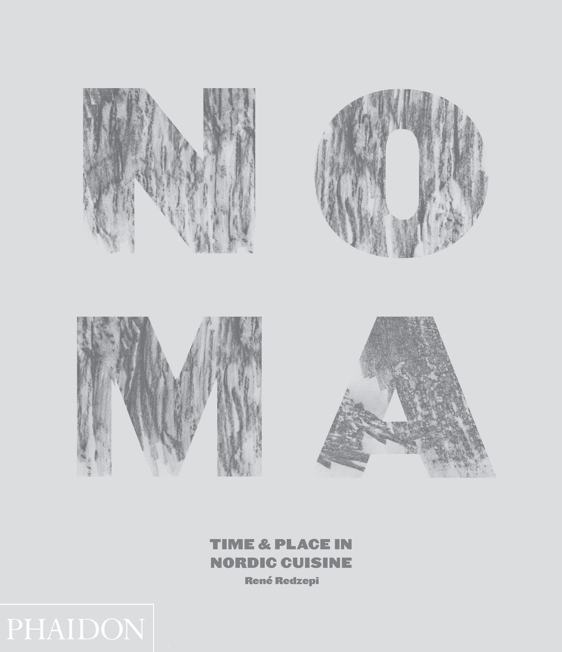 Libro Noma Time and Place in Nordic Cuisine