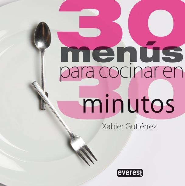 30 men s para cocinar en 30 minutos for Cocinar en 30 minutos