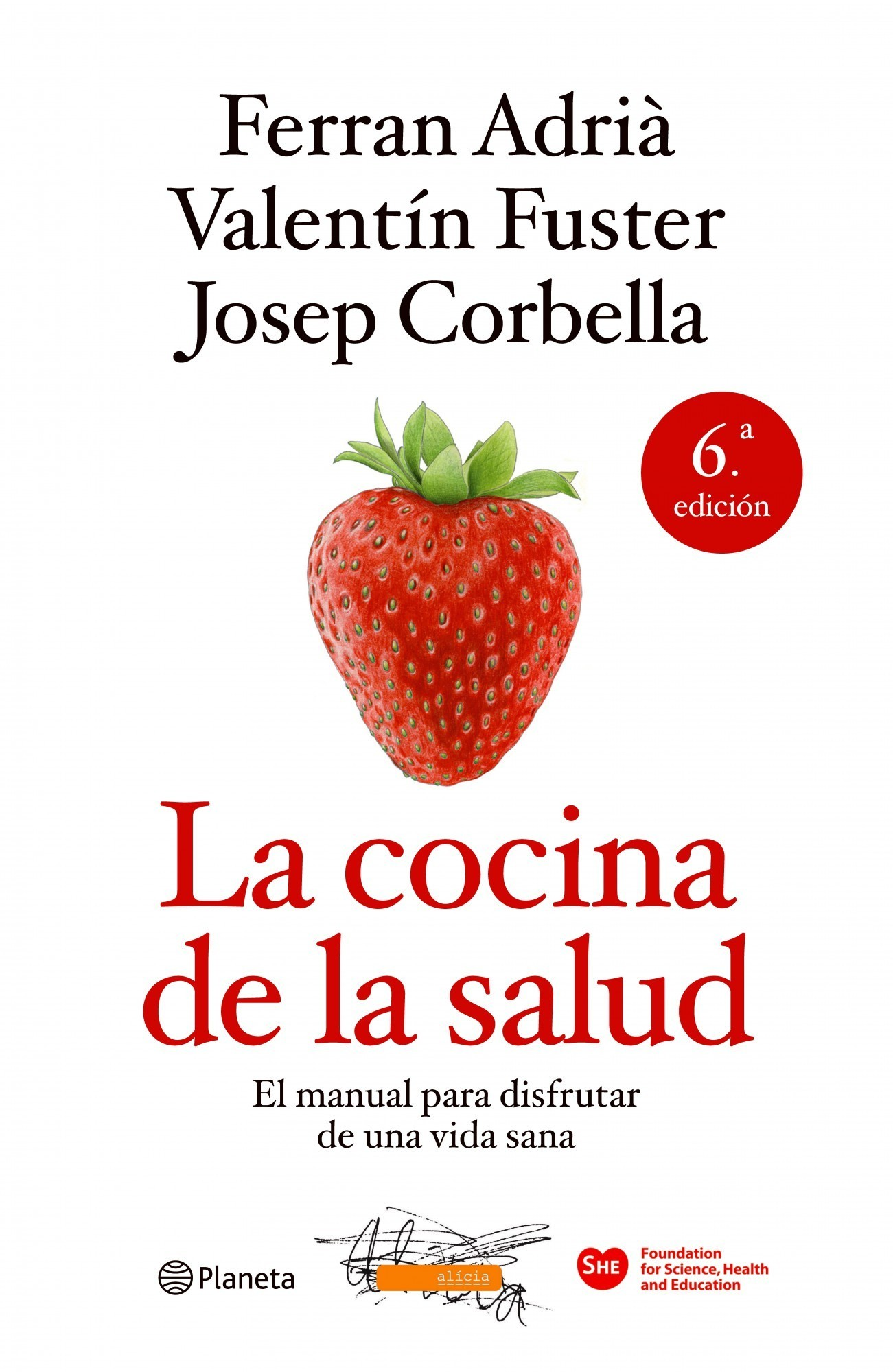 La Cocina De La Salud De Ferran Adrià Y Valentín Fuster