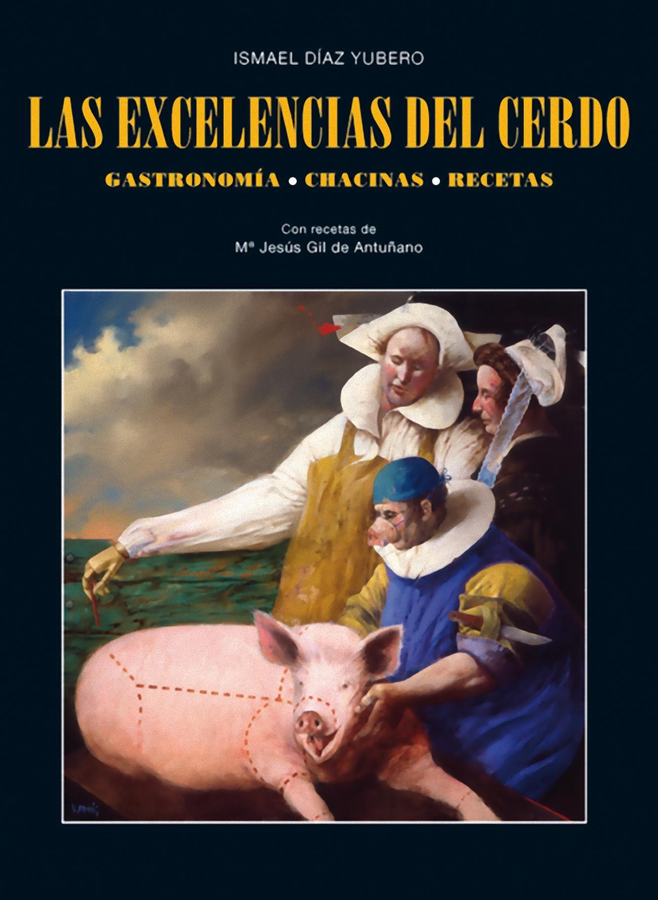Las Excelencias del Cerdo