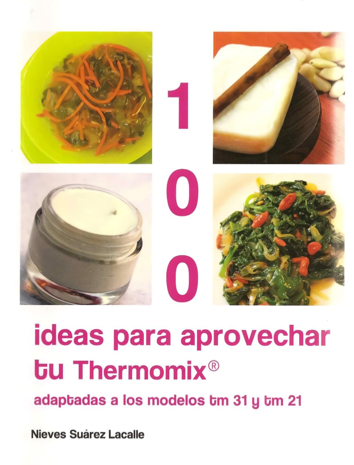 100 Ideas para aprovechar tu Thermomix