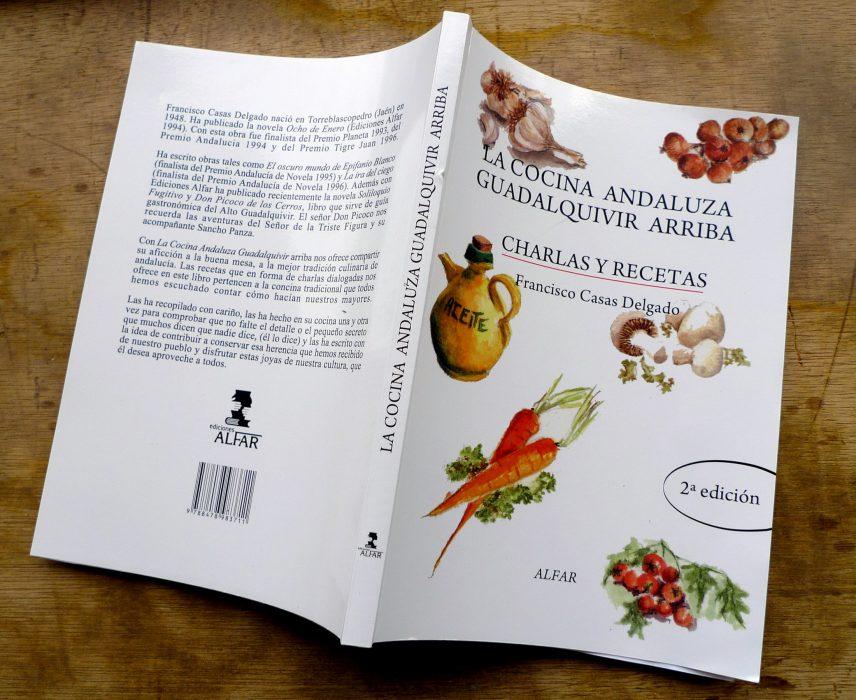 """El libro de recetas de cocina """"La cocina andaluza Guadalquivir arriba"""""""