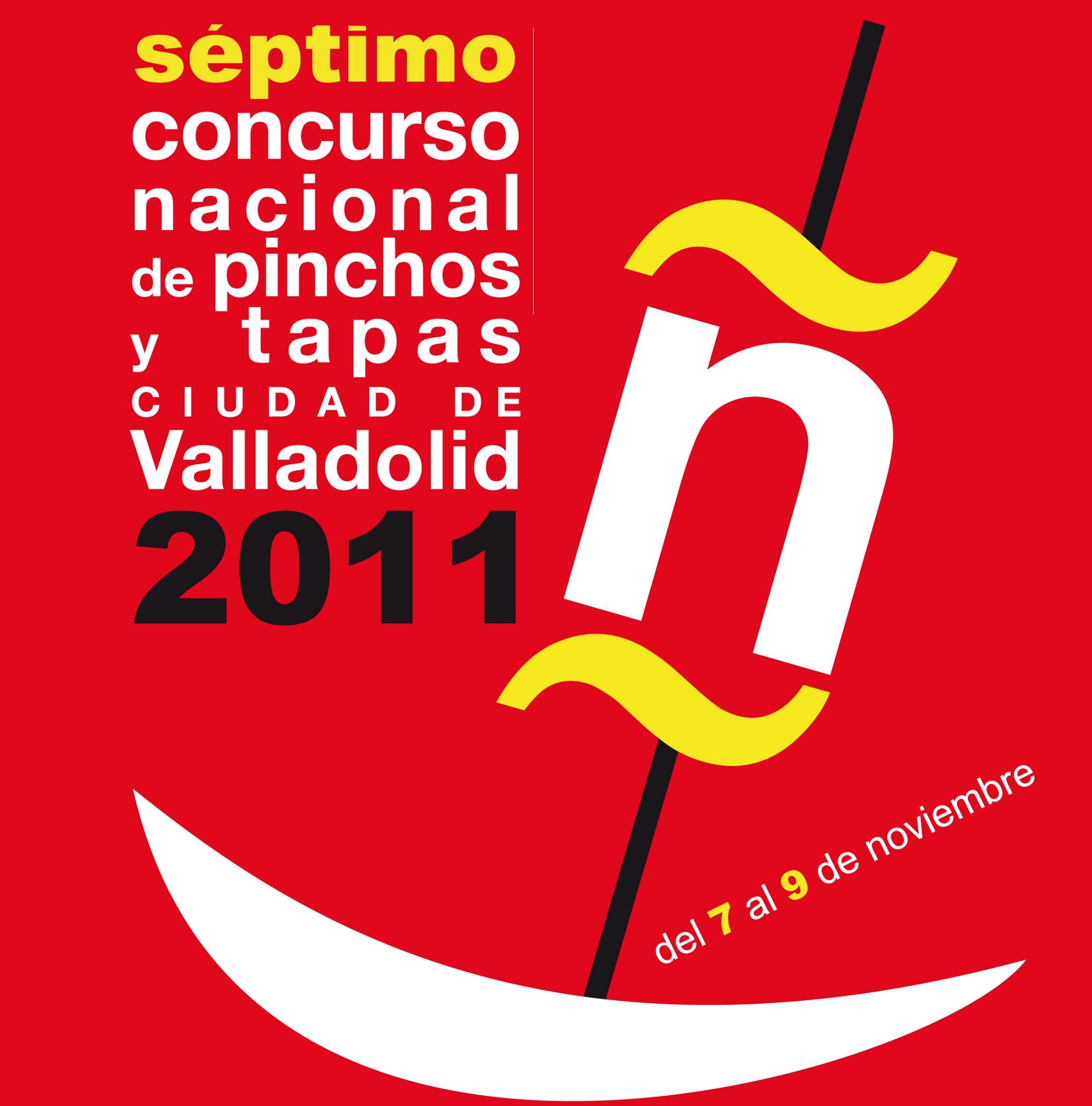"""Cartel Concurso Nacional de Pinchos """"Ciudad de Valladolid 2011"""""""