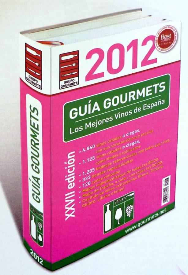 Guía Gourmets 2012 de los Mejores Vinos de España