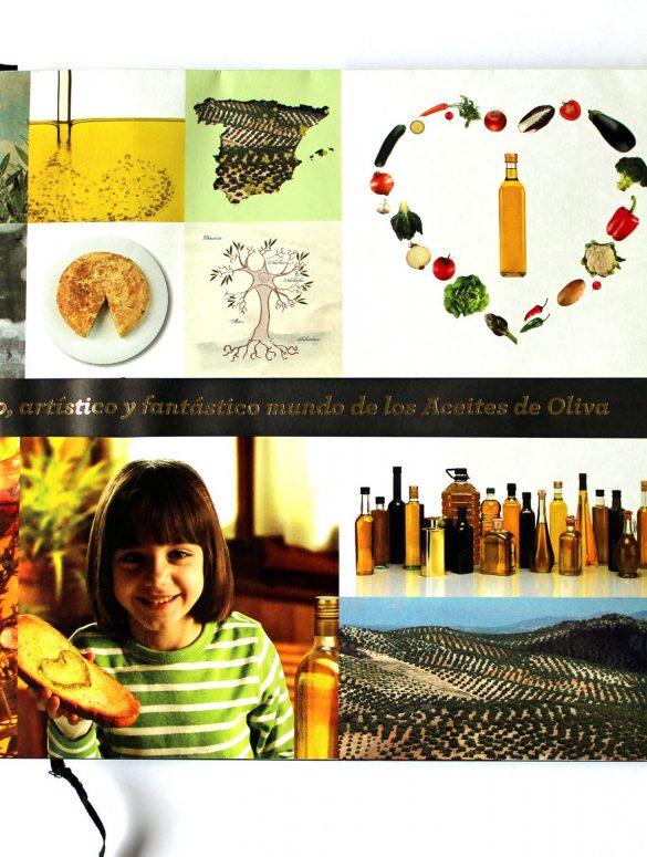 """El """"Asombroso, maravilloso, sabroso, curioso, sanísimo, histórico, artístico y fantástico mundo de los Aceites de Oliva""""."""