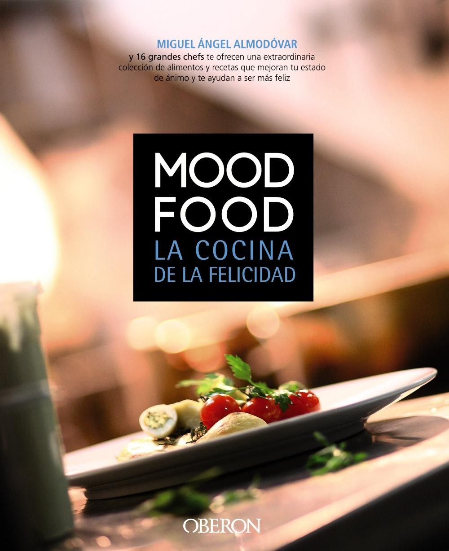 Mood Food. La cocina de la felicidad