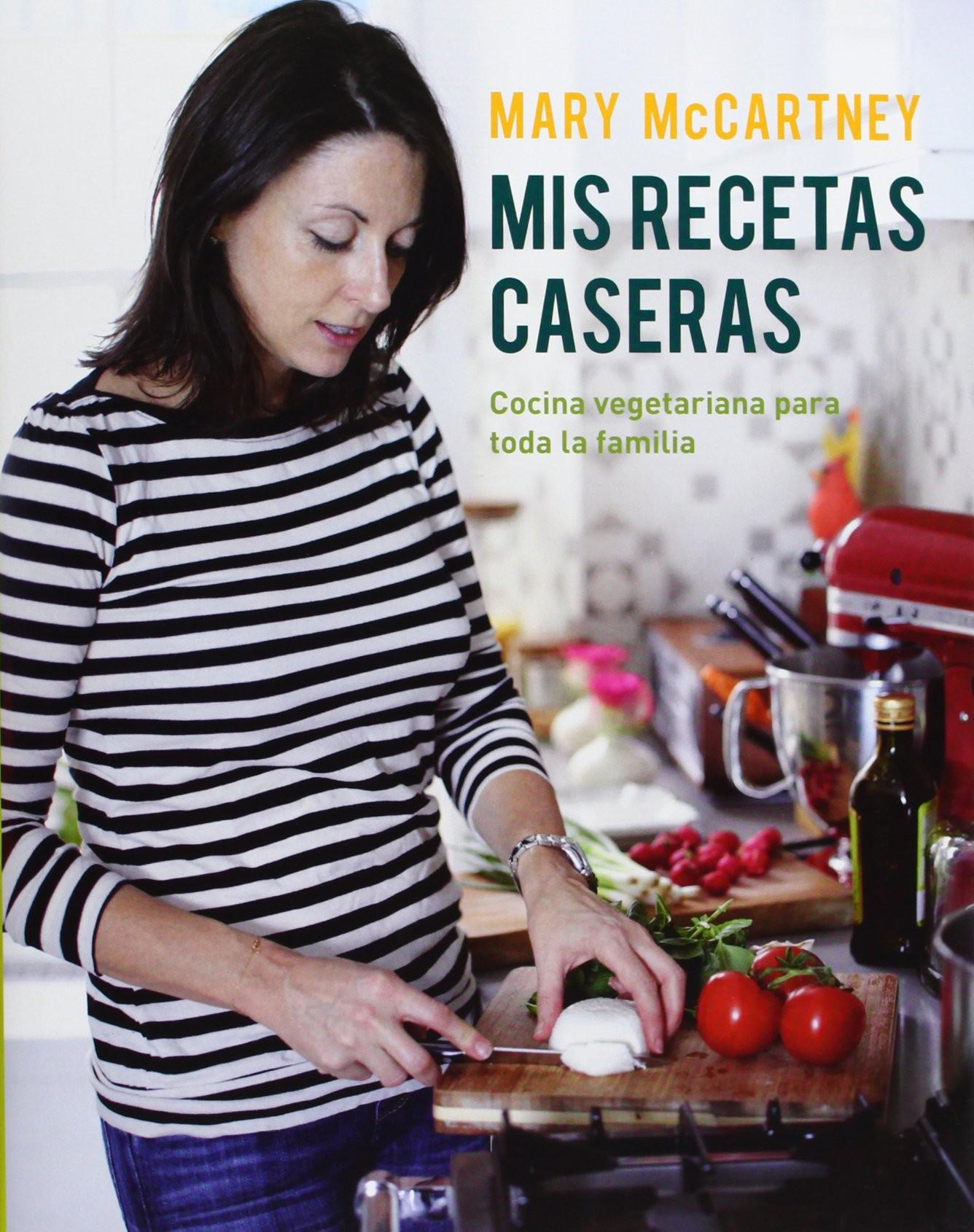 Portada de Mary McCartney, Mis recetas caseras