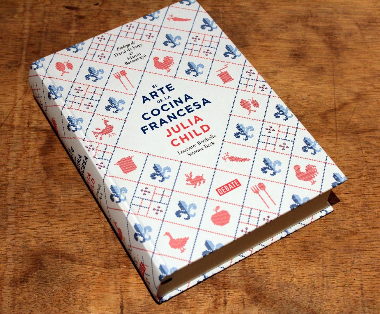 El arte de la cocina francesa recetas de julia child for Tecnicas basicas de cocina libro