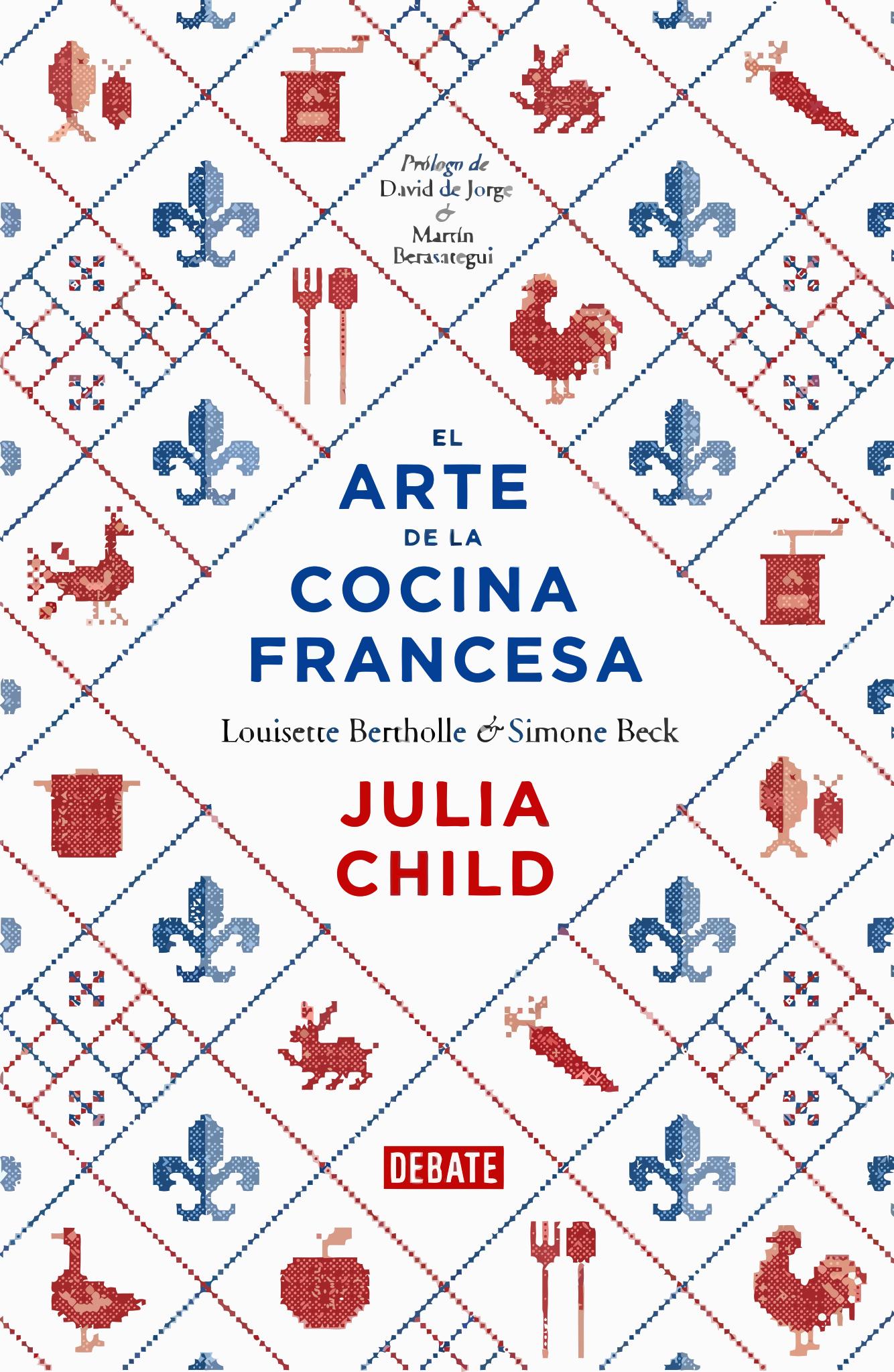 El arte de la cocina francesa recetas de julia child for Cocina francesa