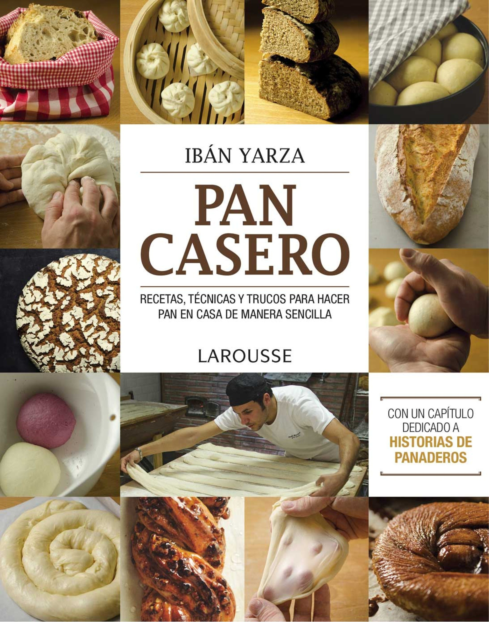 Pan Casero de Ibán Yarza