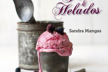 Polos y Helados, el nuevo libro de recetas de Sandra Mangas