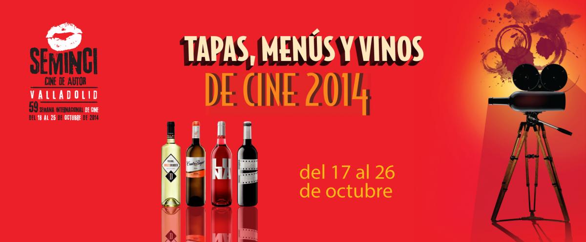 Ruta de Tapas, Menús y Vinos de Cine de Valladolid