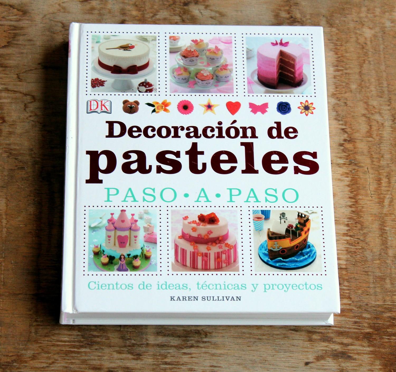 Decoraci n de pasteles paso a paso libro de recetas for Libros de decoracion