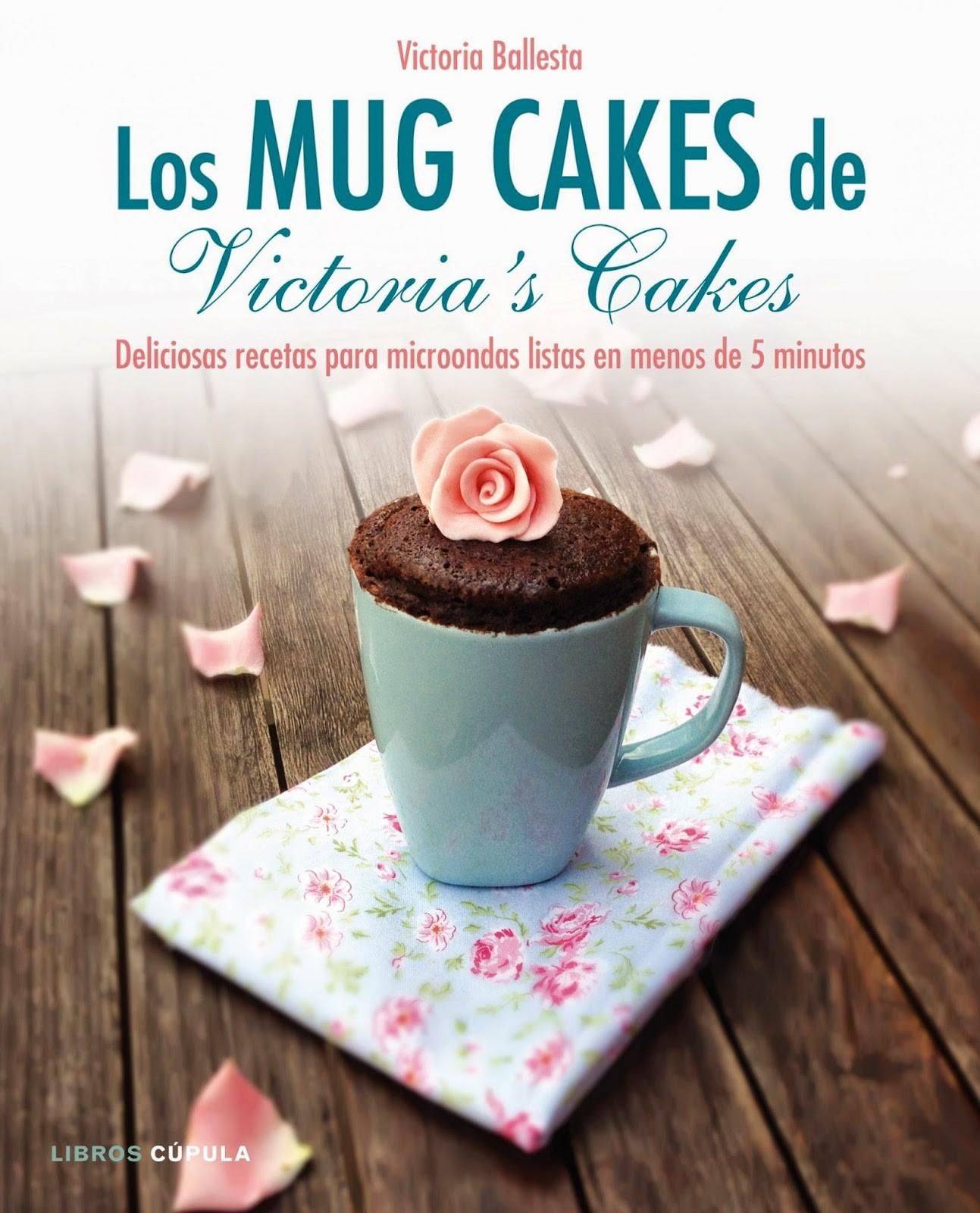 Los Mug Cakes de Victoria's Cake