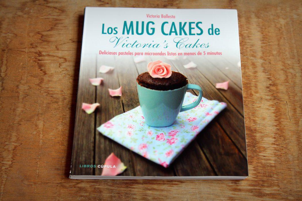 los mug cakes de victoria's cakes - libro de recetas-2
