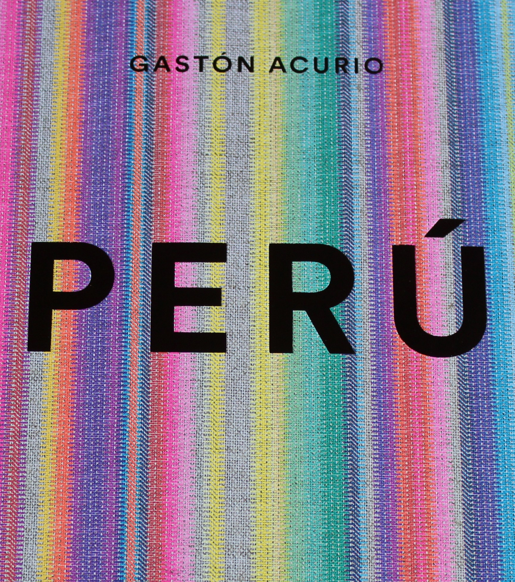 Perú, de Gastón Acurio
