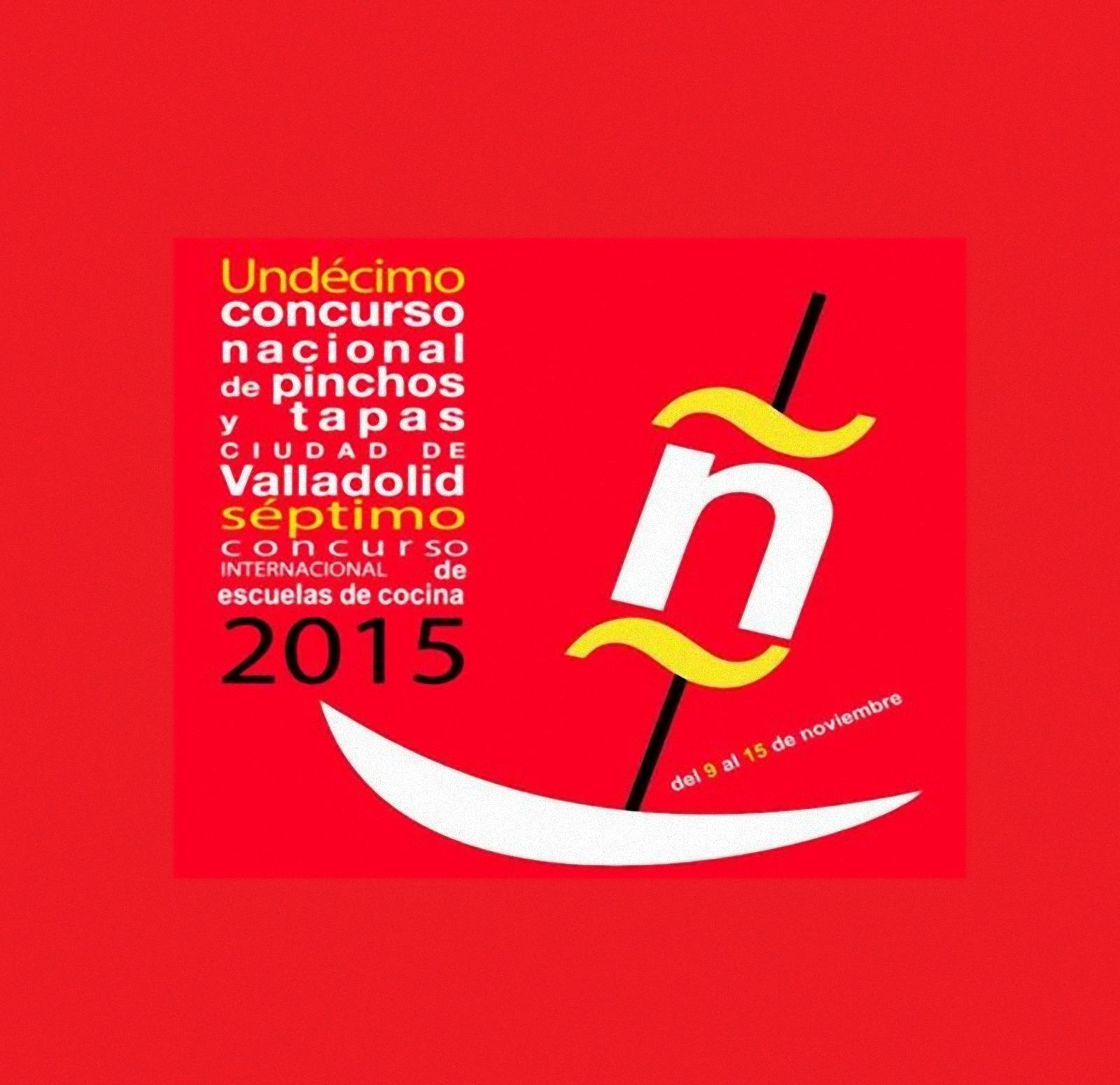 Concurso Nacional de Pinchos y Tapas Ciudad de Valladolid 2015