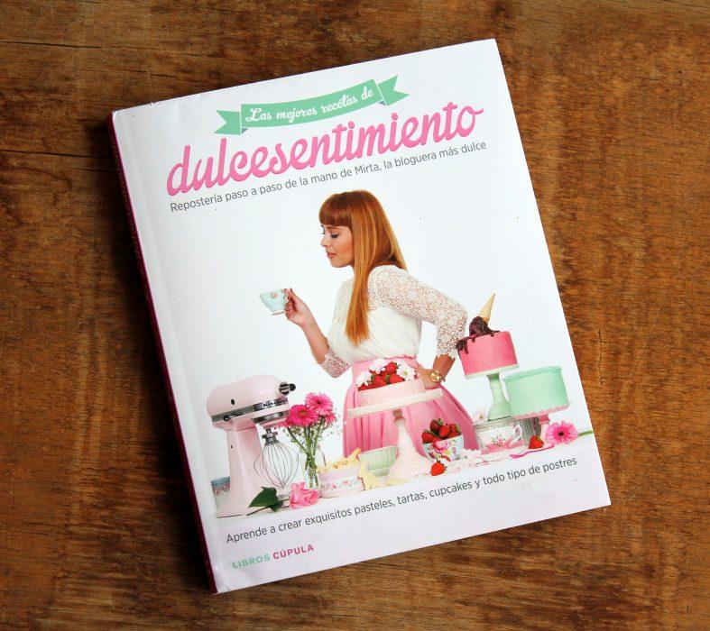 dulcesentimiento - las mejores recetas de dulcesentimiento - libro