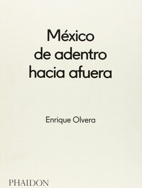 México de adentro hacia afuera
